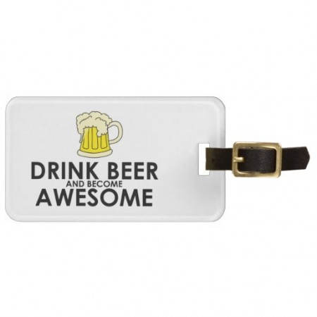 funny-luggage-tags-drink-beer-awesome