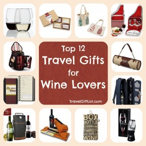 12 Travel Gifts for Wine Lovers - Travel Gift List