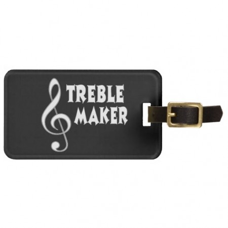 funny-luggage-tags-treble-maker